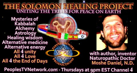 The Solomon Healing Project with Moshe Daniel Internet TV